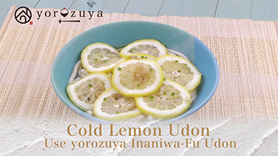 How to Cook Cold Lemon Inaniwa Udon